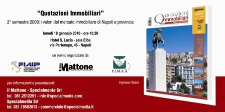 """Invito """"Quotazioni immobiliari"""" Napoli e provincia – 2° semestre 2009"""