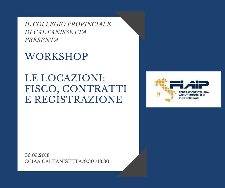 """Caltanissetta, Workshop """"le locazioni: fisco, contratti e registrazione"""""""