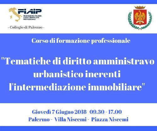 """Collegio di Palermo, Workshop """"  Tematiche di diritto amministrativo urbanistico inerenti la professione di agente immobiliare"""""""