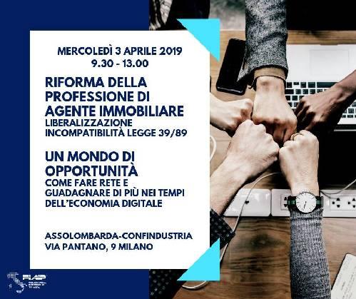 """A Milano Convegno Fiaip sulla riforma della professione dell'Agente immobiliare: """"Un mondo di opportunita'  – Come fare rete e guadagnare di piu' nei tempi dell'economia digitale"""""""