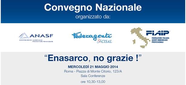 """Convegno Nazionale """"Enasarco, no grazie"""" – Roma, 21 maggio 2014"""