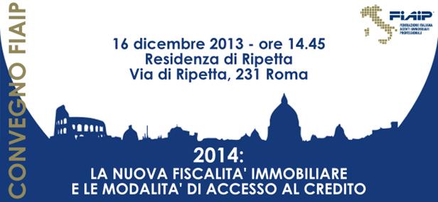 """Convegno – """"2014: la nuova fiscalità immobiliare e le modalità di accesso al credito"""""""