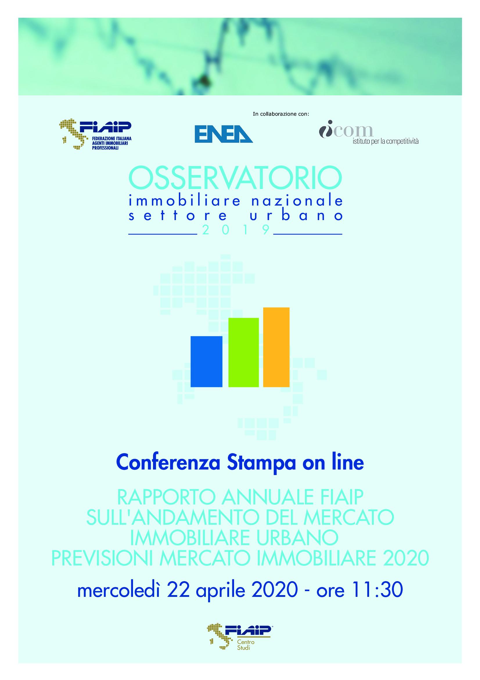 Conferenza Stampa: Mercoledì 22 alle ore 11.30 Fiaip Enea ed Icom presentano il Rapporto Annuale sull'andamento del mercato immobiliare urbano e le previsioni di mercato