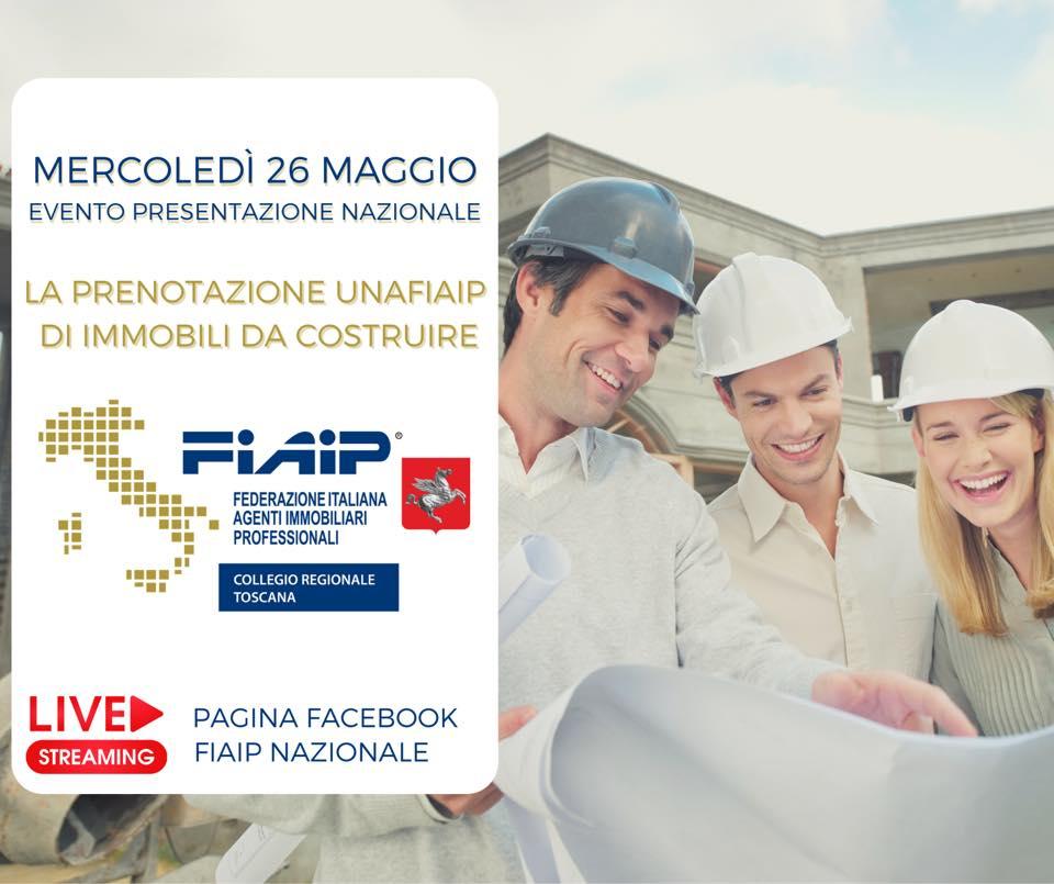 """Mercoledì 26 maggio presentazione della nuova modulistica UNAFiaip:  """"La prenotazione per la compravendita di immobili da costruire"""""""