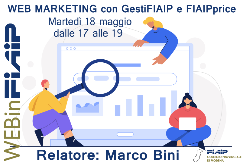WEBinFIAIP Modena – 18/05/2021 | Web Marketing con GestiFIAIP e FIAIPprice